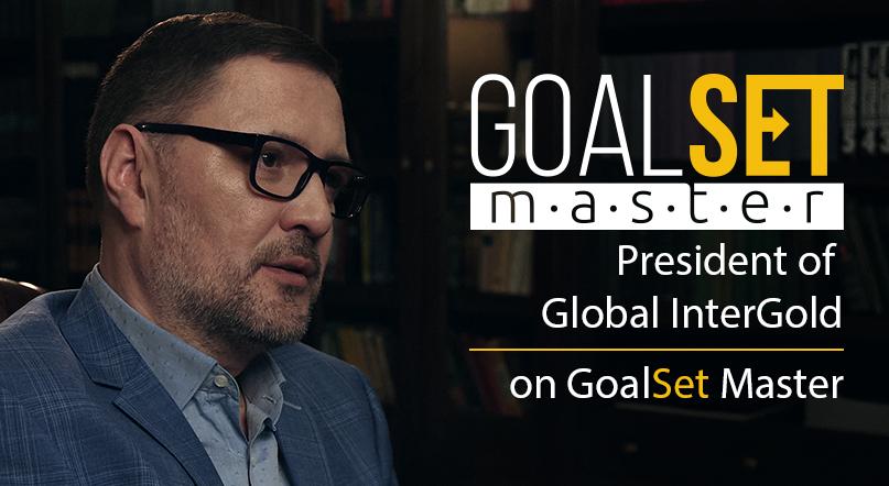 Il Presidente di Global InterGold su GoalSet Master